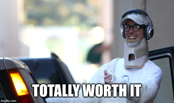 TOTALLY WORTH IT | made w/ Imgflip meme maker