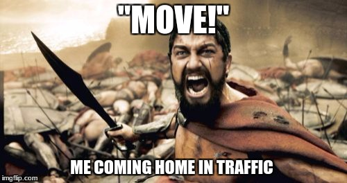 "Road Rage | ""MOVE!"" ME COMING HOME IN TRAFFIC 