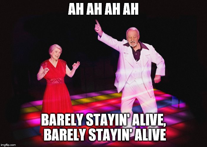 The Senior Disco Party | AH AH AH AH BARELY STAYIN' ALIVE, BARELY STAYIN' ALIVE | image tagged in disco,old people,music,dancing,funny dancing | made w/ Imgflip meme maker