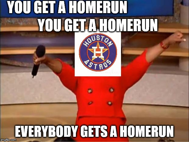 Oprah You Get A Meme | YOU GET A HOMERUN EVERYBODY GETS A HOMERUN YOU GET A HOMERUN | image tagged in memes,oprah you get a | made w/ Imgflip meme maker