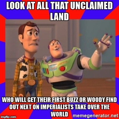 Thieves of Land! | image tagged in toy story | made w/ Imgflip meme maker