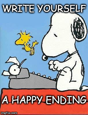 happy ending | WRITE YOURSELF A HAPPY ENDING | image tagged in snoopy,woodstock,peanuts,writing,typewriter | made w/ Imgflip meme maker