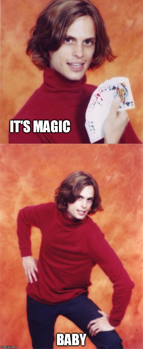 IT'S MAGIC BABY | made w/ Imgflip meme maker