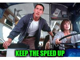 KEEP THE SPEED UP | made w/ Imgflip meme maker