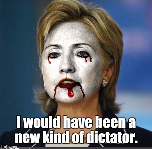 I would have been a new kind of dictator. | made w/ Imgflip meme maker
