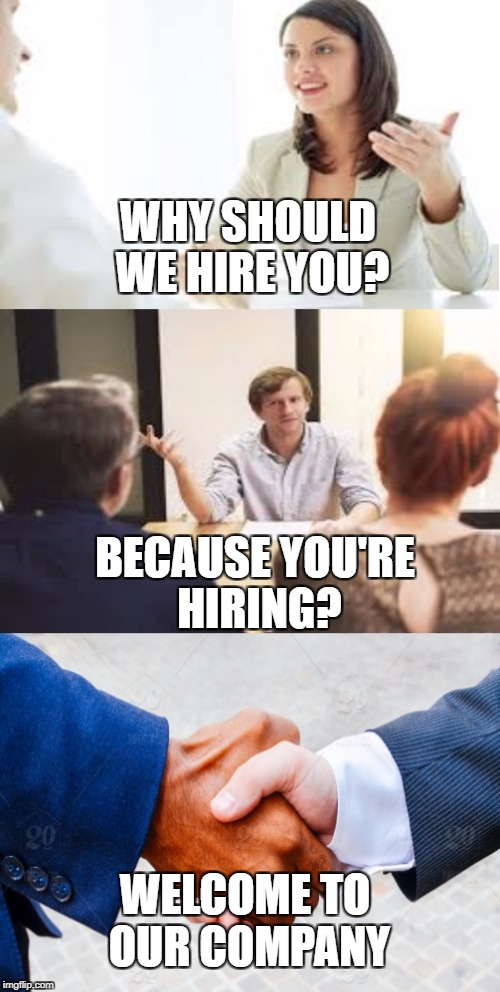 Why Should We Hire You?  Why Should I Hire You