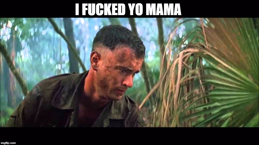 Forry | I F**KED YO MAMA | image tagged in forry | made w/ Imgflip meme maker