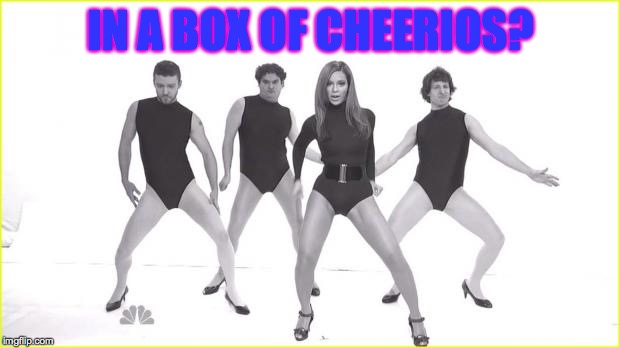 IN A BOX OF CHEERIOS? | made w/ Imgflip meme maker