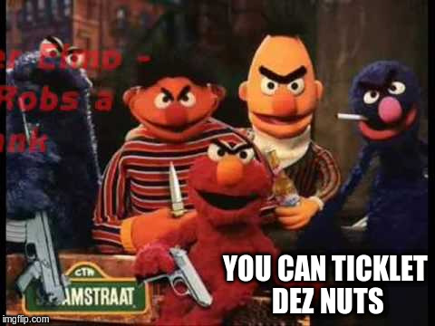 YOU CAN TICKLET DEZ NUTS | made w/ Imgflip meme maker