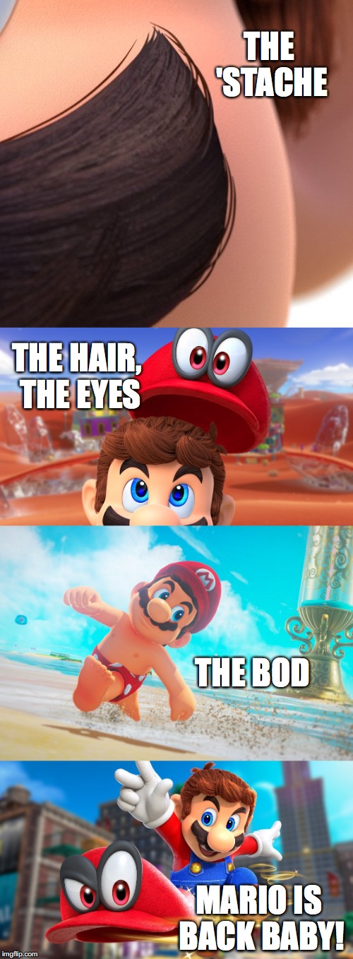 He's Back & It's Game Time | THE 'STACHE MARIO IS BACK BABY! THE HAIR, THE EYES THE BOD | image tagged in mario,mario odyssey,nintendo switch,gamer | made w/ Imgflip meme maker
