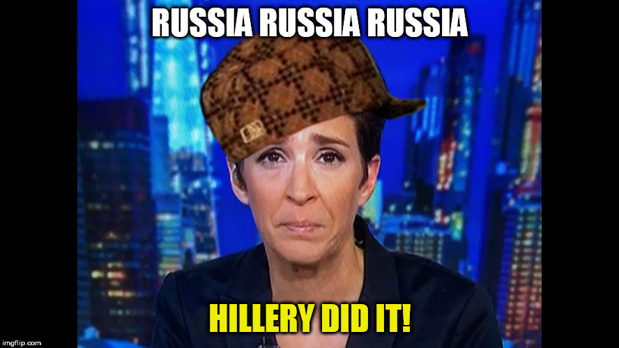 RUSSIA RUSSIA RUSSIA HILLERY DID IT! | image tagged in douche2,scumbag | made w/ Imgflip meme maker