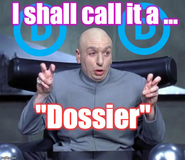 "Dr. Evil Quotations | I shall call it a ... ""Dossier"" 