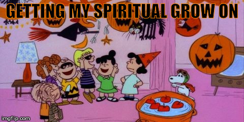 GETTING MY SPIRITUAL GROW ON | made w/ Imgflip meme maker