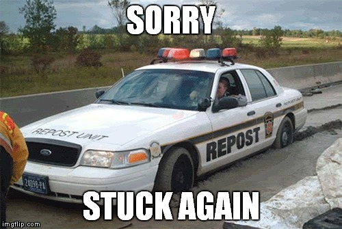SORRY STUCK AGAIN | made w/ Imgflip meme maker