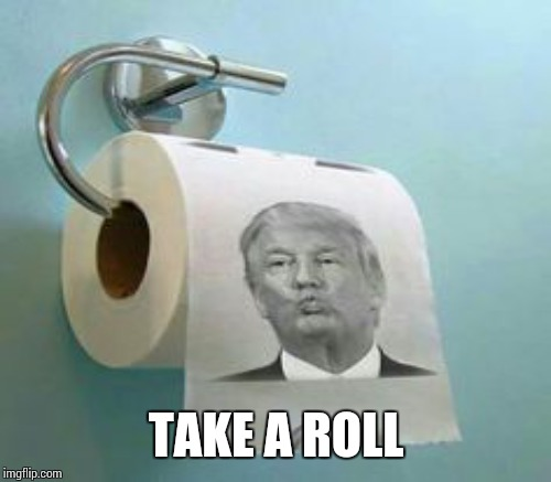 TAKE A ROLL | made w/ Imgflip meme maker