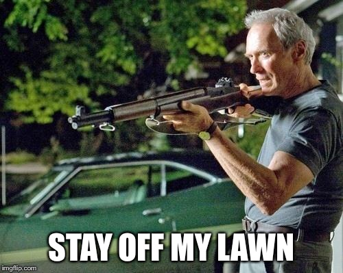 clint eastwood lawn imgflip