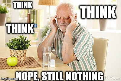 THINK NOPE, STILL NOTHING THINK THINK | made w/ Imgflip meme maker