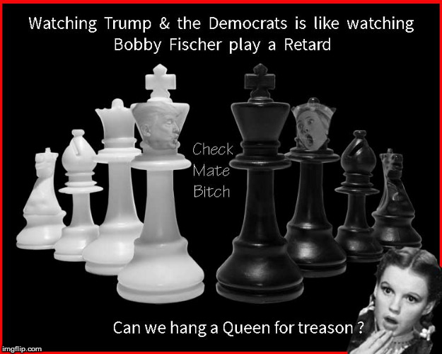 Can we hang a Queen for treason ? | image tagged in hillary clinton for jail 2016,chess,current events,politics lol,funny memes,donald trump approves | made w/ Imgflip meme maker