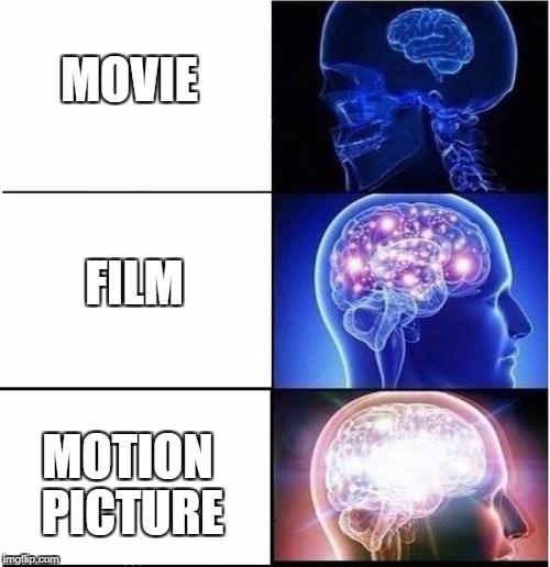 "Homo Sapiens Whom'st Utter the Remark, ""Motion Picture."" 