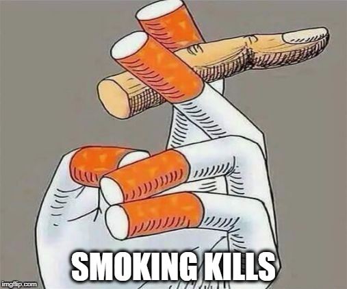 kills | SMOKING KILLS | image tagged in smoking kills | made w/ Imgflip meme maker