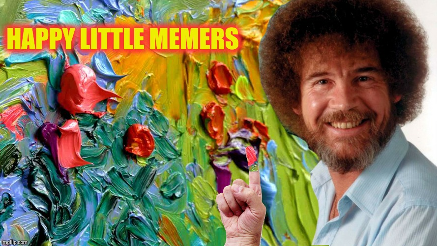 HAPPY LITTLE MEMERS | made w/ Imgflip meme maker
