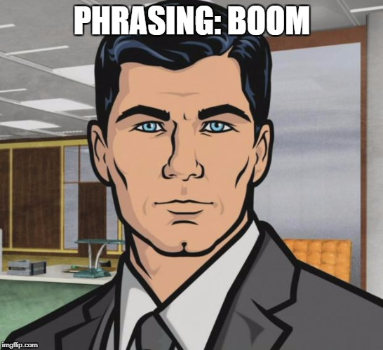 Archer Meme | PHRASING: BOOM | image tagged in memes,archer | made w/ Imgflip meme maker