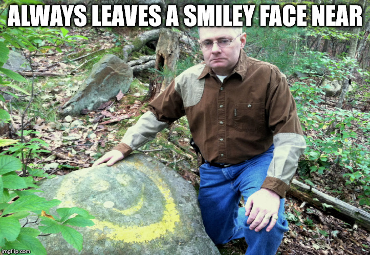 ALWAYS LEAVES A SMILEY FACE NEAR | made w/ Imgflip meme maker