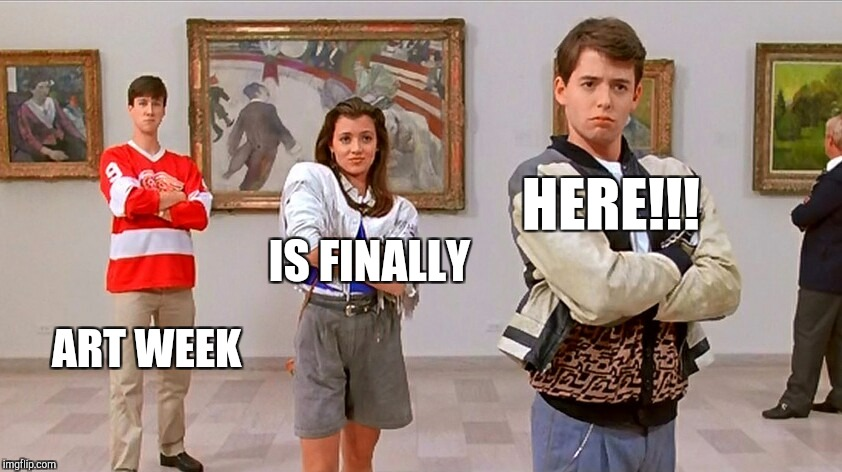 "Art Week starts today! Be sure to tag your submissions as ""art week"". Art Week, Oct 30-Nov 5, a JBmemegeek & Sir_Unknown event! 