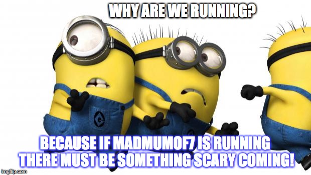 madmumof7 doesn't run - meme