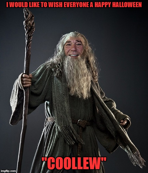 "I WOULD LIKE TO WISH EVERYONE A HAPPY HALLOWEEN ""COOLLEW"" 