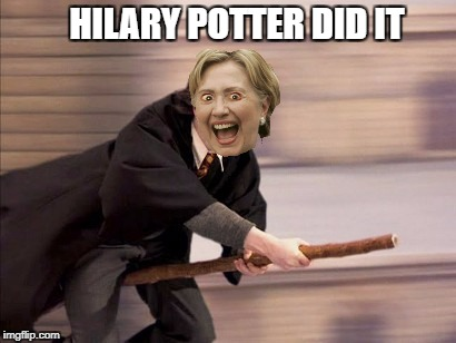 HILARY POTTER DID IT | made w/ Imgflip meme maker