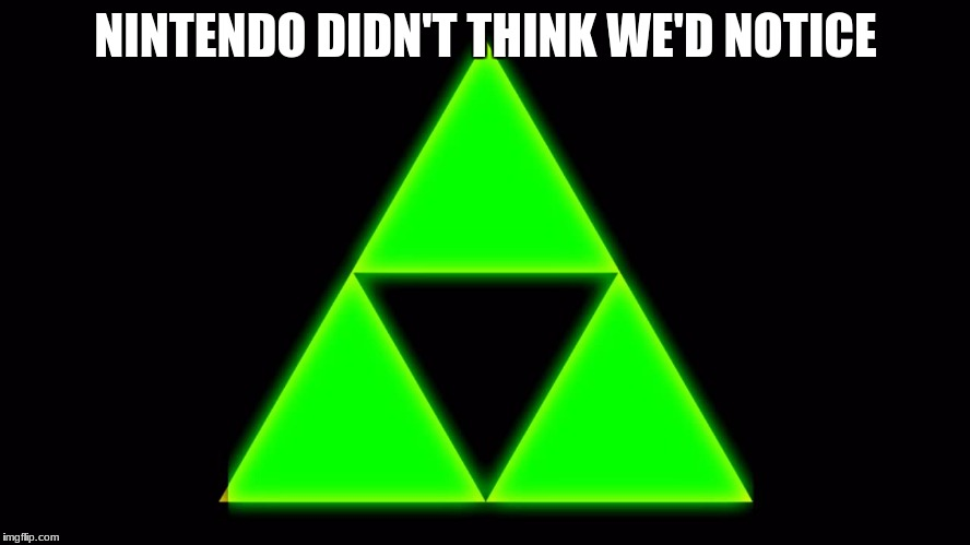 NINTENDO DIDN'T THINK WE'D NOTICE | image tagged in illuminati is watching,illuminati confirmed | made w/ Imgflip meme maker