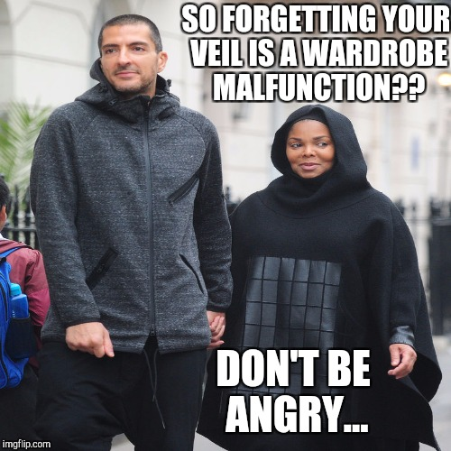 SO FORGETTING YOUR VEIL IS A WARDROBE MALFUNCTION?? DON'T BE ANGRY... | made w/ Imgflip meme maker