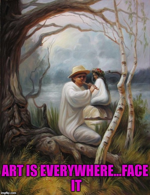 The Face...Art Week Oct 30 - Nov 5, A JBmemegeek & Sir_Unknown event | ART IS EVERYWHERE...FACE IT | image tagged in the face,memes,art week,funny,perspective,art | made w/ Imgflip meme maker