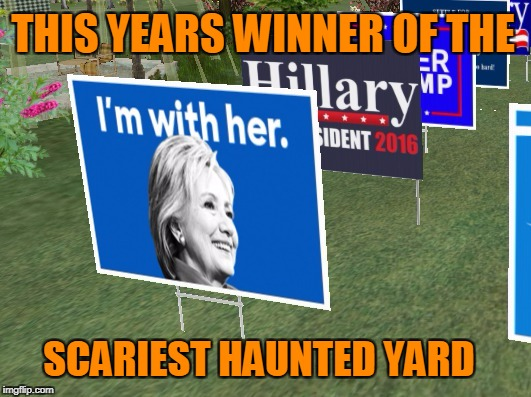 I'll have nightmares. | THIS YEARS WINNER OF THE SCARIEST HAUNTED YARD | image tagged in happy halloween | made w/ Imgflip meme maker