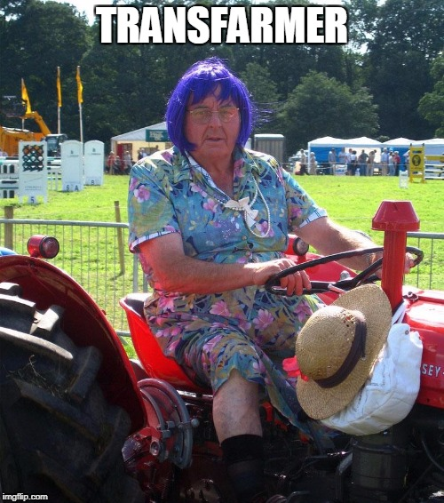 More than meets the eye | TRANSFARMER | image tagged in transformers,farmer | made w/ Imgflip meme maker