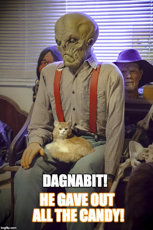 DAGNABIT! HE GAVE OUT ALL THE CANDY! | image tagged in candy gone | made w/ Imgflip meme maker