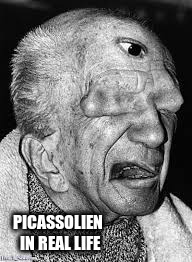 PICASSOLIEN IN REAL LIFE | made w/ Imgflip meme maker