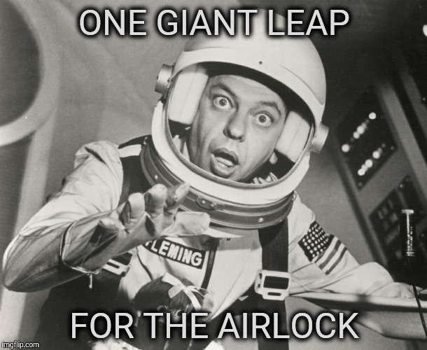 Don Knotts, Reluctant Astronaut afloat,,, | ONE GIANT LEAP FOR THE AIRLOCK | image tagged in don knotts,reluctant astronaut afloat | made w/ Imgflip meme maker