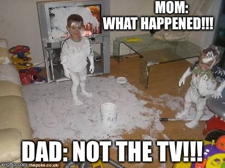 Glue boy | MOM: WHAT HAPPENED!!! DAD: NOT THE TV!!! | image tagged in glue boy | made w/ Imgflip meme maker