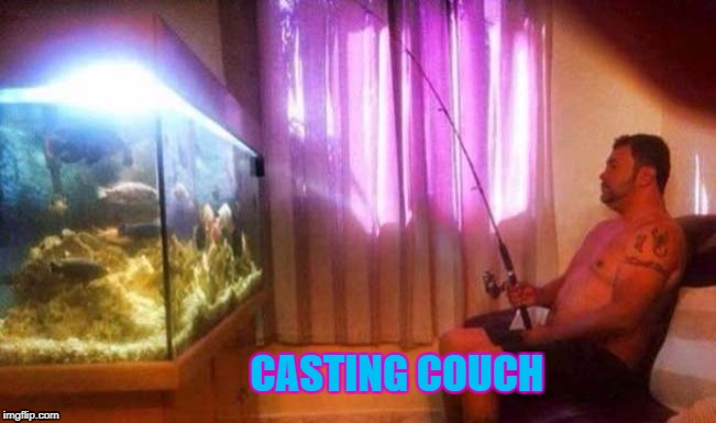 CASTING COUCH | made w/ Imgflip meme maker