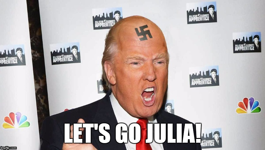 LET'S GO JULIA! | made w/ Imgflip meme maker