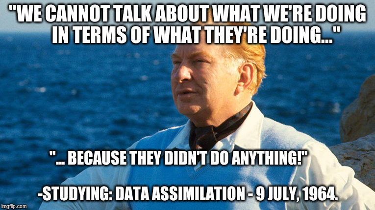 """WE CANNOT TALK ABOUT WHAT WE'RE DOING     IN TERMS OF WHAT THEY'RE DOING..."" ""... BECAUSE THEY DIDN'T DO ANYTHING!""                         