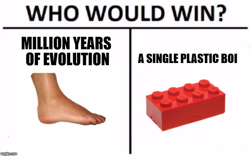 Who Would Win? Meme | MILLION YEARS OF EVOLUTION A SINGLE PLASTIC BOI | image tagged in who would win | made w/ Imgflip meme maker