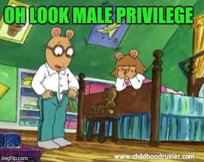 Arthur checking his privilege | OH LOOK MALE PRIVILEGE | image tagged in arthur | made w/ Imgflip meme maker