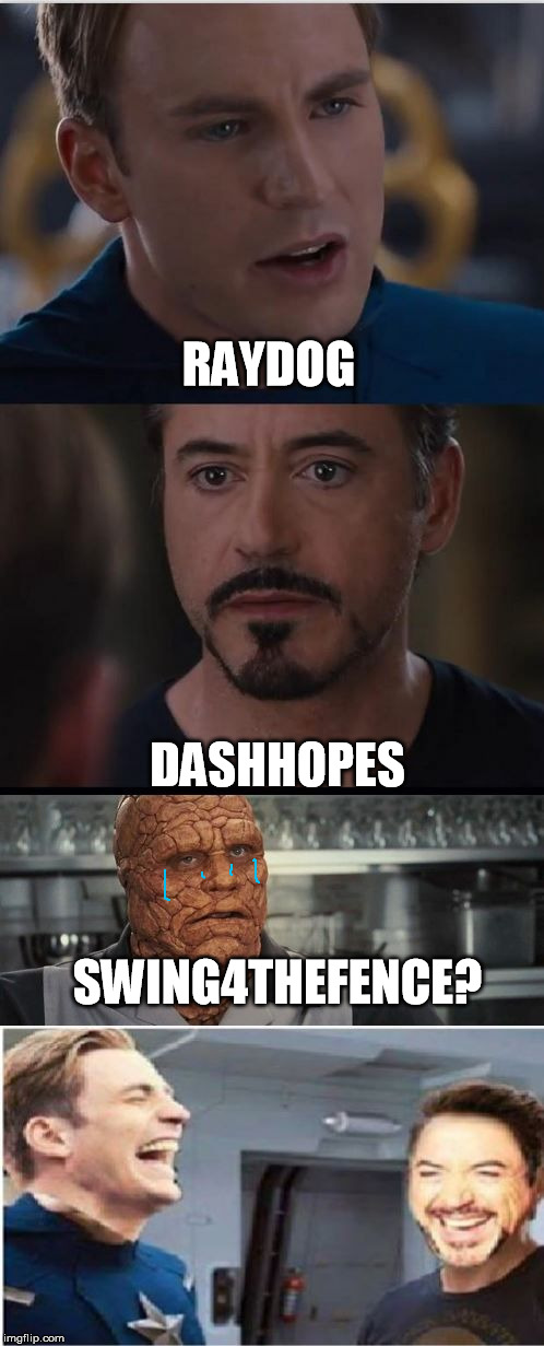 MOM!  The cool kids won't let me play on the front page! | RAYDOG DASHHOPES SWING4THEFENCE? | image tagged in civil war plot twist,dashhopes,raydog | made w/ Imgflip meme maker