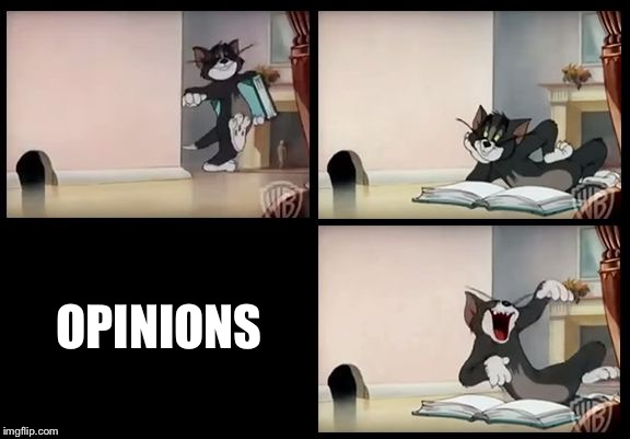 tom and jerry book | OPINIONS | image tagged in tom and jerry book | made w/ Imgflip meme maker