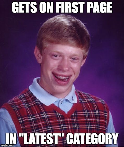 "Bad Luck Brian Meme | GETS ON FIRST PAGE IN ""LATEST"" CATEGORY 