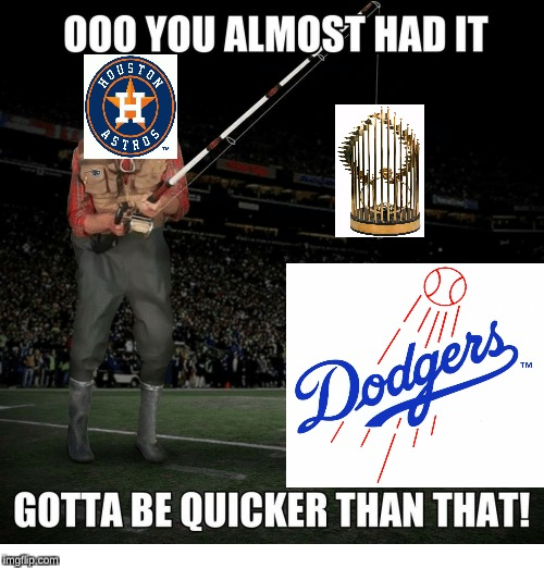 Aftermath of the world series | image tagged in memes,ooo you almost had it,world series,houston astros,los angeles dodgers,goofy memes | made w/ Imgflip meme maker