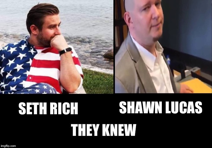 Who Knew |  SHAWN LUCAS | image tagged in seth rich,shawn lucas,hillary clinton,body count,dnc,donna brazile | made w/ Imgflip meme maker